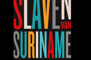 Wij slaven van Suriname
