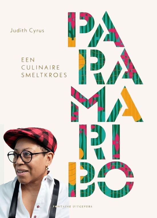 judth Cyrus Paramaribo : Surinaams kookboek